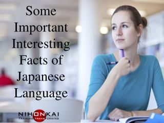 Some Important Interesting Facts of Japanese Language