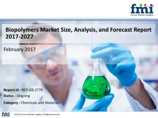 Biopolymers Market Globally Expected to Drive Growth through 2020
