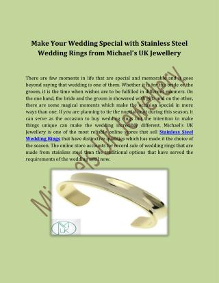 Make Your Wedding Special with Stainless Steel Wedding Rings from Michael's UK Jewellery