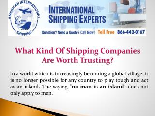 What Kind Of Shipping Companies Are Worth Trusting?
