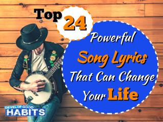 Top 24 Powerful Song Lyrics That Can Change Your Life