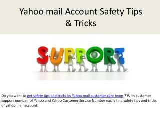 Get mail safety tips and tricks by yahoo mail customer care team
