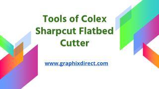 Colex Sharpcut Flatbed Cutter