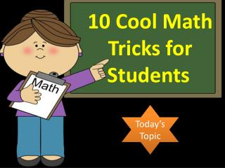 10 Cool Math Tricks for Students
