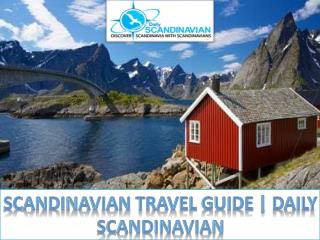 Scandinavian Travel Guide | Daily Scandinavian