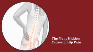 The Many Hidden Causes of Hip Pain