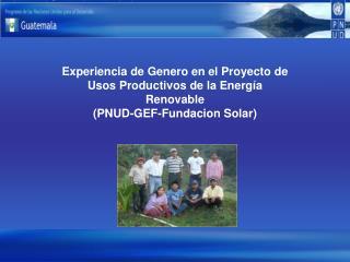 Proyecto para los Usos Productivos de la Energ