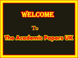The Academic Papers UK - Best Academic Writing Help