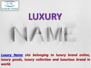 Luxury Name brands Online in India