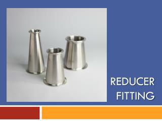 Reducer fitting