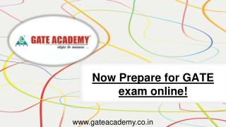 Now Prepare for GATE exam online!
