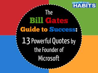 1 of 22   The Bill Gates Guide to Success: 13 Powerful Quotes by the Founder of Microsoft