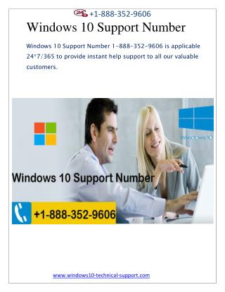Windows 10 Support Number  1-888-352-9606