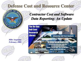 Contractor Cost and Software Data Reporting: An Update