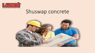 Shuswap concrete