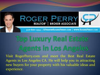 Top Luxury Real Estate Agents in Los Angeles