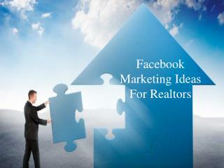 Facebook Marketing Ideas For Realtors