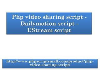 Php video sharing Script - dailymotion script - ustream script