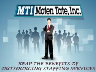 Reap The Benefits Of Outsourcing Staffing Services