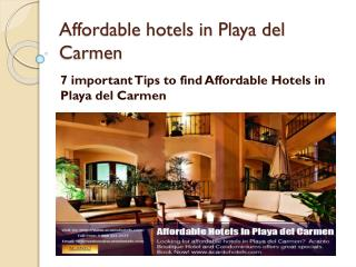 7 important Tips to find Affordable Hotels in Playa del Carmen