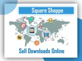 Sell Digital Downloads Online with Square Shoppe