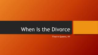 When Is The Divorce Final In Queens NY