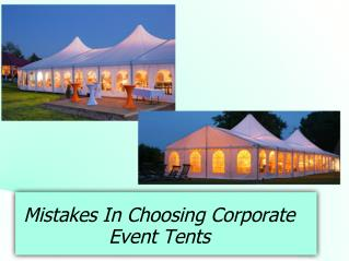 Mistakes in choosing corporate event tents