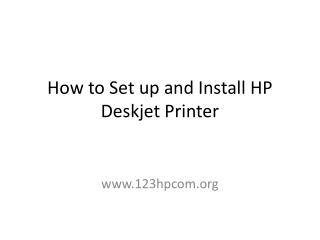 How to Set up and Install HP Deskjet Printer