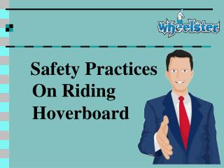 Safety Practices On Riding Hoverboard