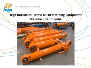 Tega Industries - Most Trusted Mining Equipment Manufacturer in India