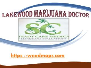 Lakewood Marijuana Doctor - Weedmaps.com