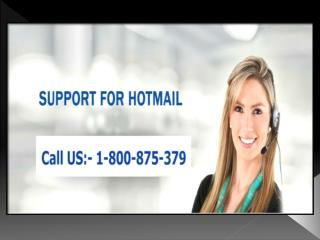 Dialing Hotmail Support Number Makes a Point for Customers in Resolving Issues