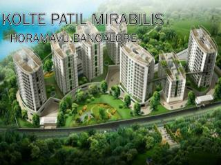 Call: ( 91) 9953 5928 48 and Book Kolte Patil Mirabilis | Horamavu, Bangalore