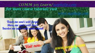COMM 315 Learn/uophelp.com