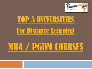 Top 5 universities for distance learning MBA/PGDM courses.