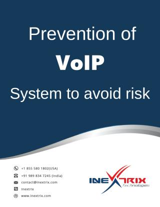 Prevention of VoIP System to avoid risk