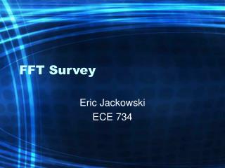 FFT Survey