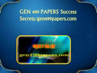 GEN 499 PAPERS Success Secrets/gen499papers.com