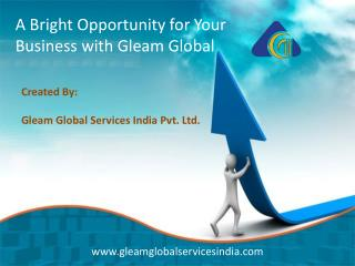 A Bright Opportunity for Your Business with Gleam Global