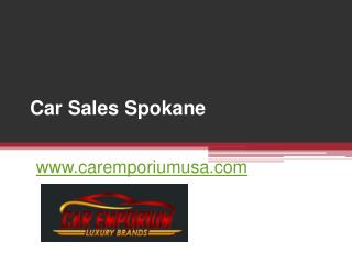 Car Sales Spokane - www.caremporiumusa.com