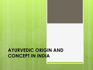 Concept of Ayurveda Treatment in India