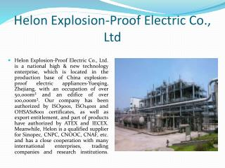 Helon Explosion-Proof Electric Co., Ltd The best company for electric equipments