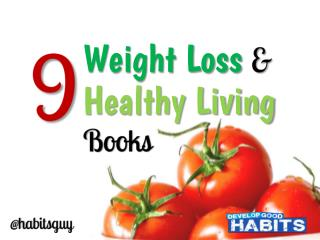 9 Weight-Loss and Healthy Living Books