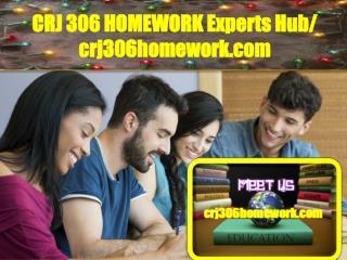 CRJ 306 HOMEWORK Experts Hub / crj306homework.com