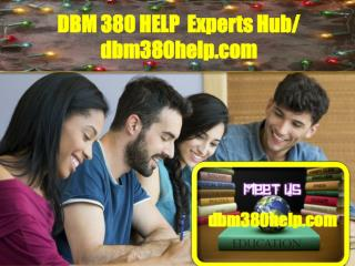 DBM 380 HELP  Experts Hub/ dbm380help.com