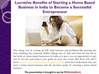 Lucrative Benefits of Starting a Home Based Business in India to Become a Successful Entrepreneur