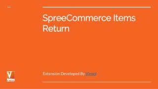 SpreeCommerce Items Return