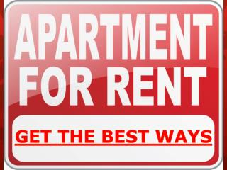 Get The Best Ways For Apartment For Rent