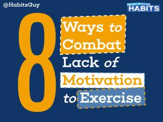 8 Ways to Combat Lack of Motivation to Exercise