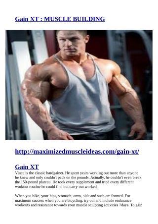 http://maximizedmuscleideas.com/gain-xt/